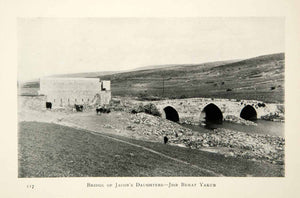 1905 Print Bnot Ya'akov Bridge Crossing Jacobs Daughters Jordan River XGCD8