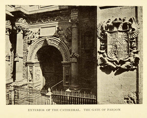 1907 Print Exterior Cathedral Gate Pardon Granada Spain Historical XGE3