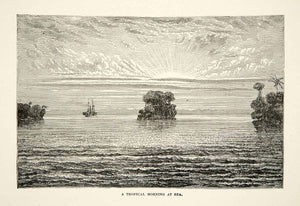 1881 Print Sunrise Tropical Morning Far East India Landscape Island Ship XGEC6