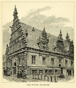 1877 Wood Engraving Old House Haarlem Holland Ornate Architecture Historic XGF1