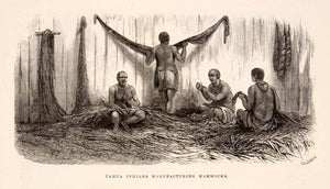1875 Wood Engraving Yahua Indians Manufacture Hammocks South America XGHC1