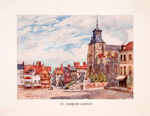 1907 Color Print St Jacques Lisieux Church Street Calvados Historical XGLA2