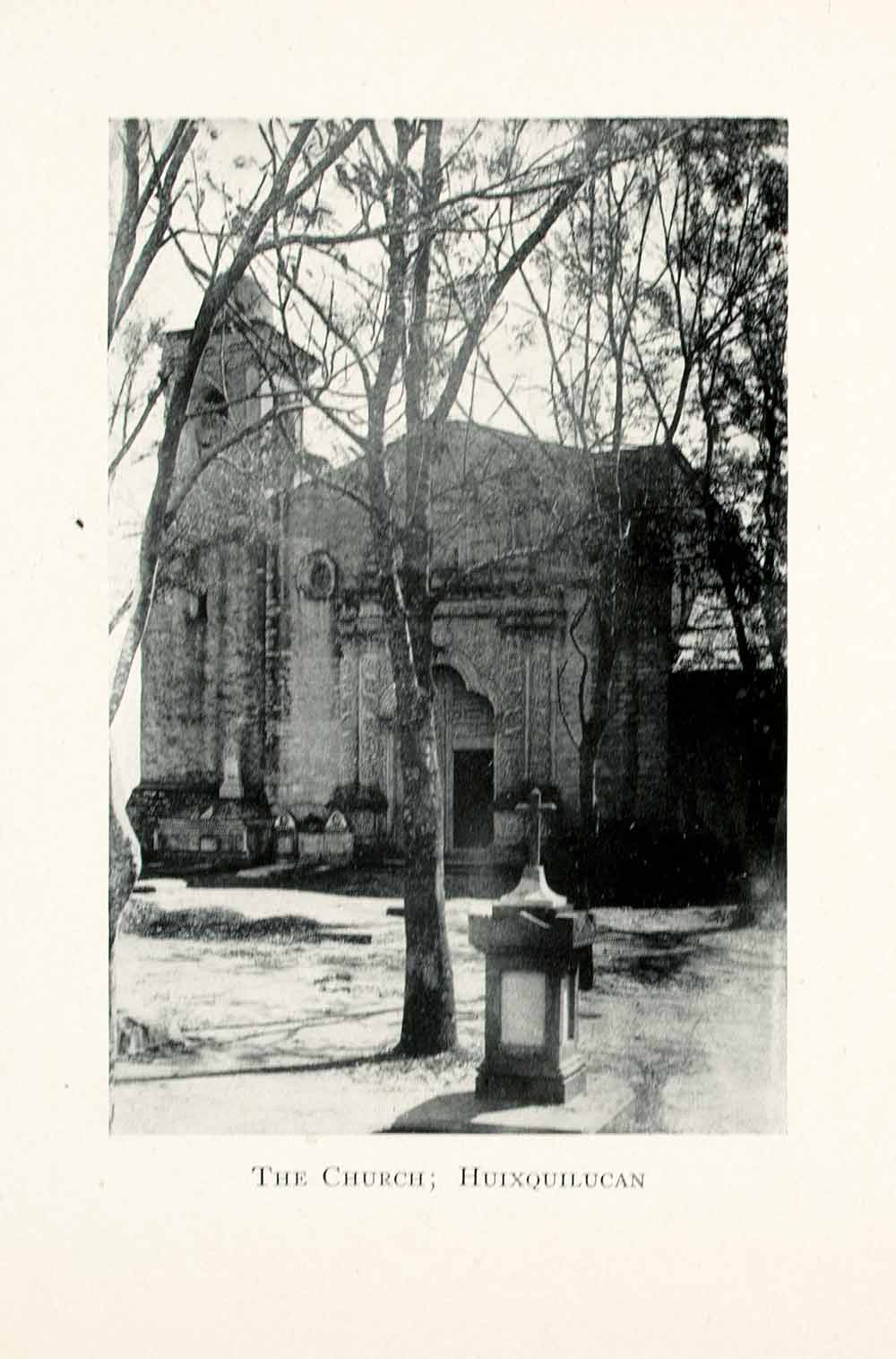 1908 Print Church Huixquilucan Mexico Religion Architecture Worship XGMA4