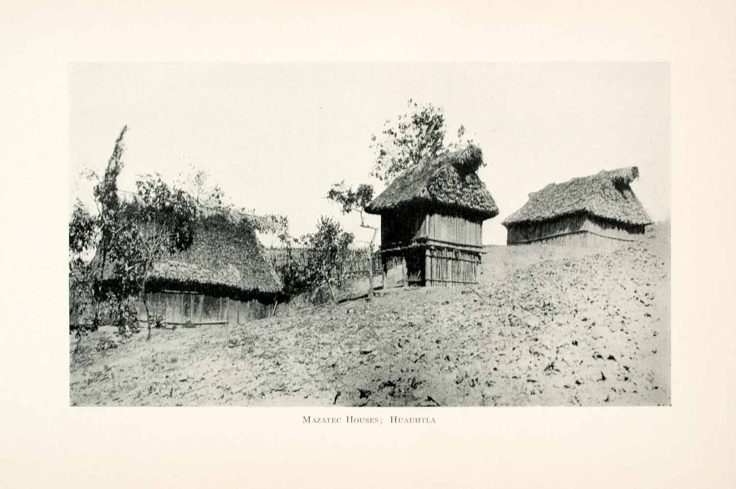 1908 Print mazatec Houses Huauhtla Mexico Cityscape Indians Thatched Roofs XGMA4