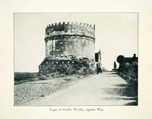 1908 Print Rome Italy Tomb Cecilia Metella Memorial Castle Fortification XGMB7