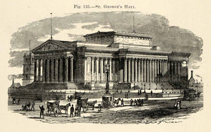 1882 Wood Engraving St George Hall Liverpool England Architecture XGS6