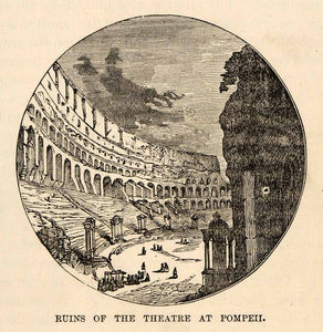 1880 Wood Engraving Ruins Theater Pompeii Italy Archaeology Architecture XGU9