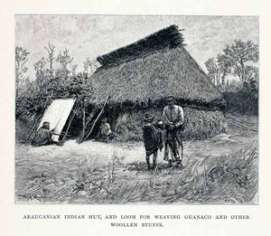 1891 Wood Engraving Araucanian People Indian Hut Chile Weaving Loom XGVA2