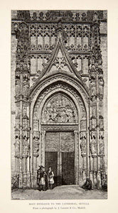1883 Wood Engraving Entrance Cathedral Seville Art St. Mary See Gothic XGXB1