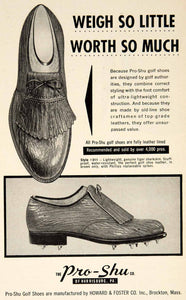 1957 Ad Pro-Shu Golf Shoes Howard & Foster Brockton MA Style 311 Spikes YGM1