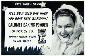 1941 Advert Calumet Baking Powder Kate Smith Cool Cold Chill Fresh Can YHM1