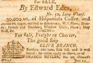 1798 Ad Edward Edes No. 50 Long-Wharf Olive Branch Francis Butler No. 10 YJR1