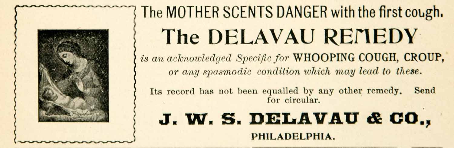 1900 Ad JWS Delavau Remedy Medical Quackery Whooping Cough Cure Victorian YLF3