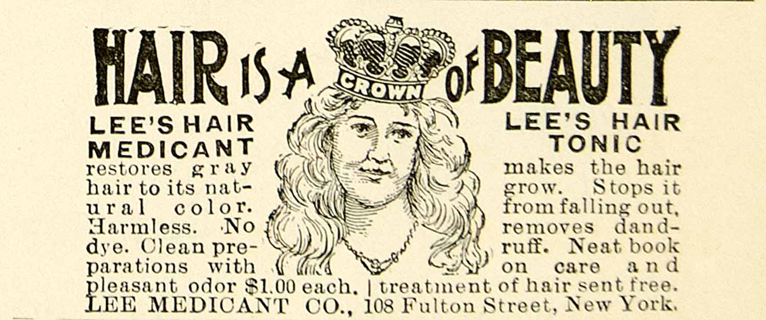 1897 Ad Lee's Hair Medicant Tonic 108 Fulton Street Product Treatment YLM1