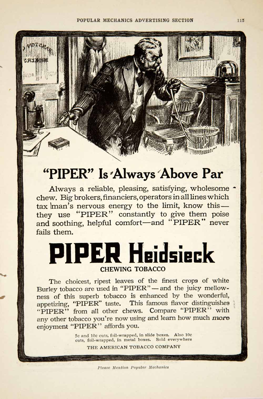 1916 Ad American Tobacco Company Pipe Heidsieck Chewing Chew Advertisement YPM1