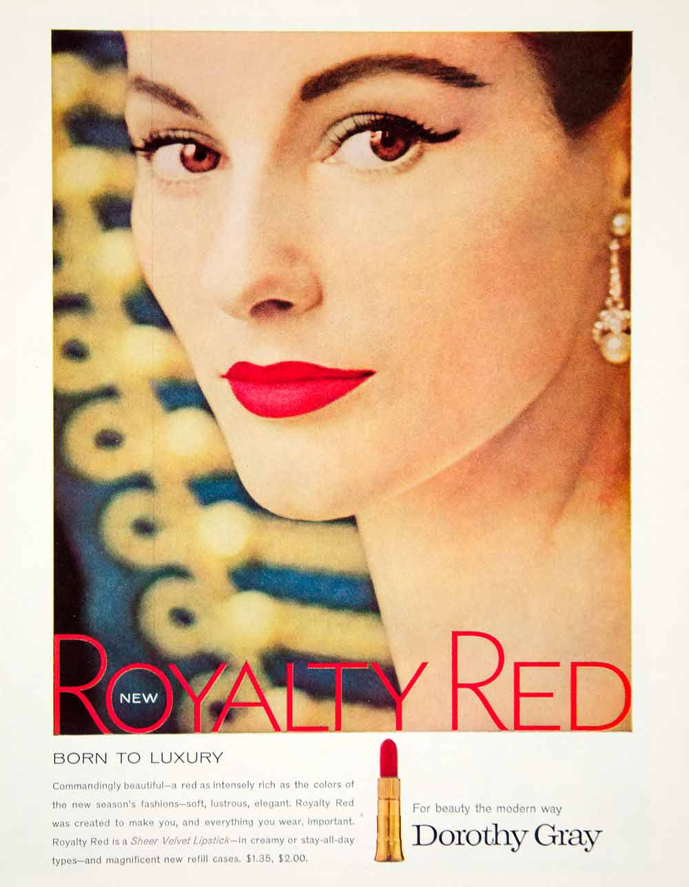 1957 Ad Vintage Dorothy Gray Royalty Red Lipstick Tube Beauty Lips Cosmetic YPP4
