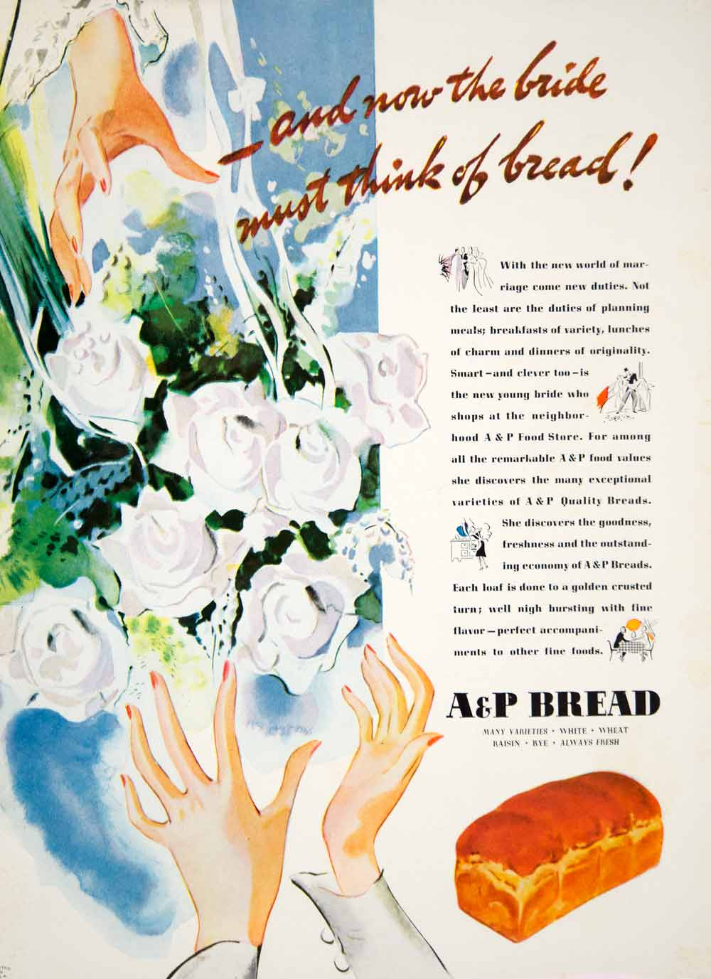 1939 Ad Vintage A & P Bread Bakery Loaf Sliced Food Bride Bridal Bouquet YWD3