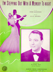1940 Sheet Music I'm Stepping Out With a Memory Tonight Alvino Rey Swing ZSM1