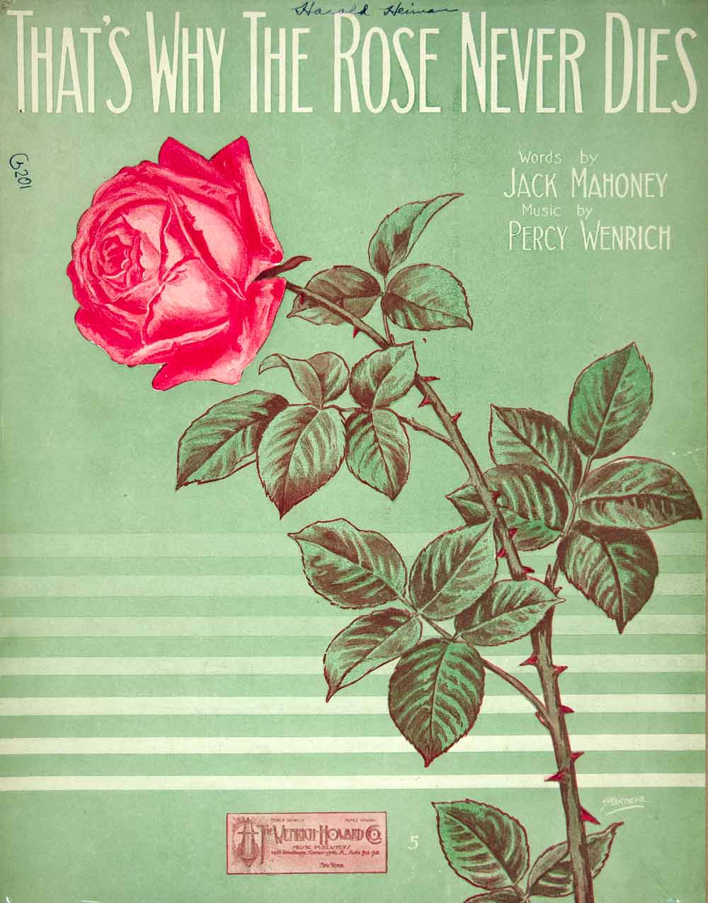 1913 Sheet Music That's Why the Rose Never Dies Jack Mahoney Wenrich ZSM2