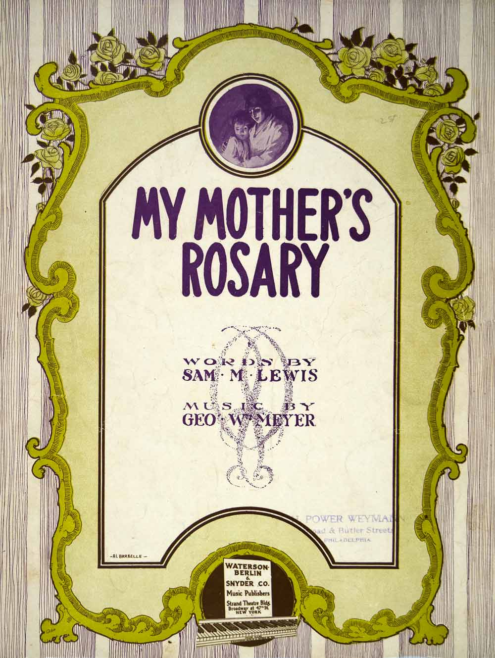 1915 Sheet Music My Mother's Rosary Albert W Barbelle Sam M. Lewis Geo. W ZSM2
