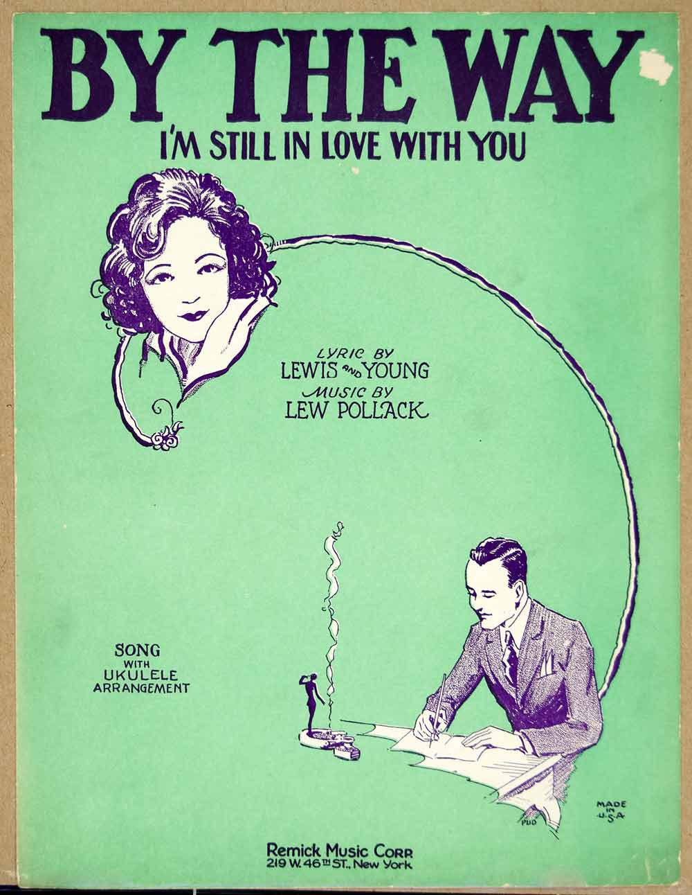 1929 Sheet Music By the Way (I'm Still In Love With You) Song Lew Pollack ZSM3