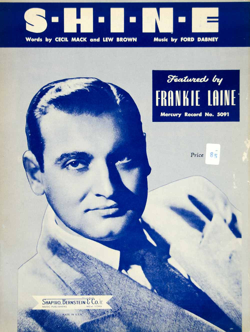 1948 Sheet Music S-H-I-N-E Shine Frankie Laine Cecil Mack Lew Brown Ford ZSM4