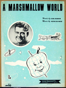 1950 Sheet Music A Marshmallow World Arthur Godfrey Carl Sigman Peter De ZSM4