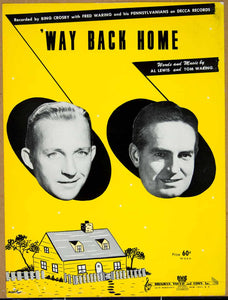 1949 Sheet Music 'Way Back Home Bing Crosby Fred Waring Pennsylvanians Al ZSM4