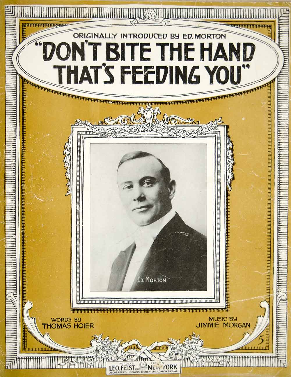 1915 Sheet Music Don't Bite the Hand That's Feeding You Ed Morton Hoier ZSM7