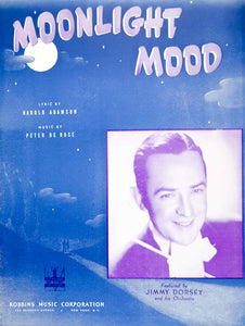 1942 Sheet Music Moonlight Mood Jimmy Dorsey Bandleader Song Peter de Rose ZSM9