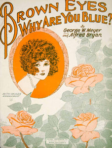 1925 Sheet Music Brown Eyes Why Are You Blue? Barbelle Roses Vintage Song ZSMA1