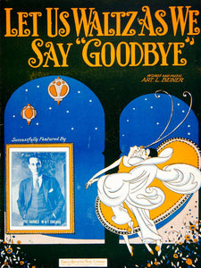 1925 Sheet Music Let Us Waltz As We Say Goodbye Pat Barnes Art Beiner Song ZSMA1