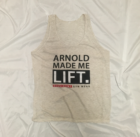 Arnold made me lift