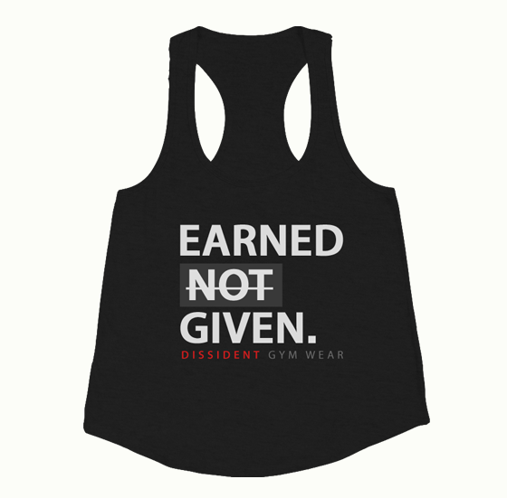 Earned Not Given Ladies Racerback Tank