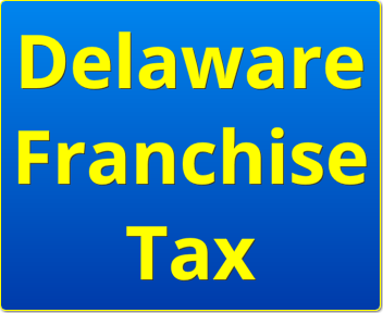 What Happens If You Don't Pay Delaware Franchise Tax