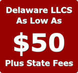 Delaware llcs as low as fifty dollars plus state filing fees