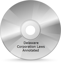 Delaware Corporation Laws Annotated with CD-ROM - current edition