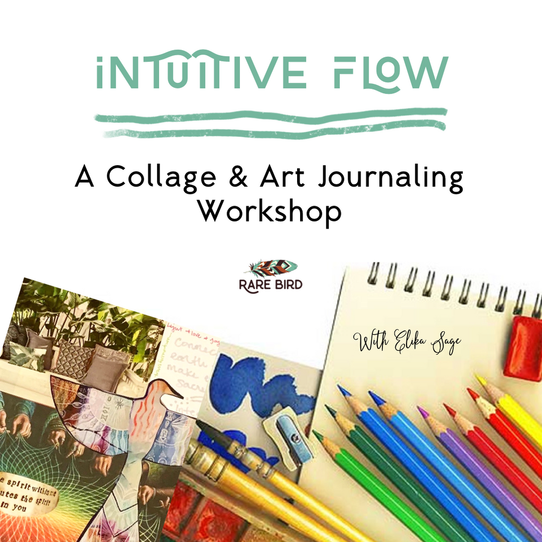Intuitive Flow: A Collage & Art Journaling Workshop ~ 1/27