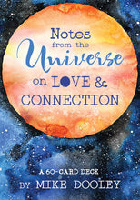 Notes from the Universe on Love & Connection ~ 60 Card Deck
