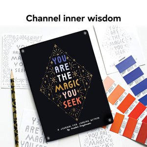 You Are The Magic You Seek Journal