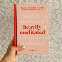 Heavily Meditated Book