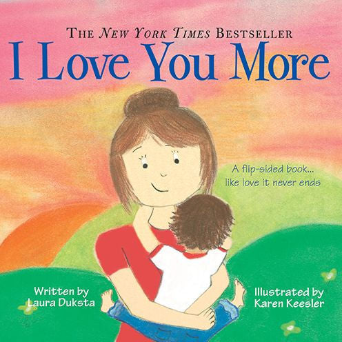 I Love You More - Board Book