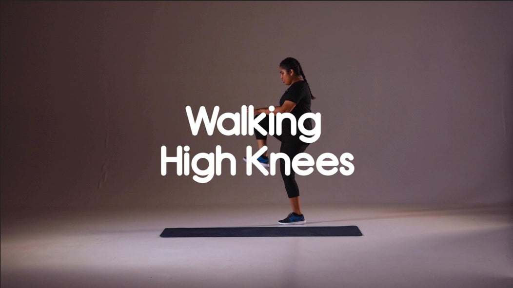 Walking High Knees