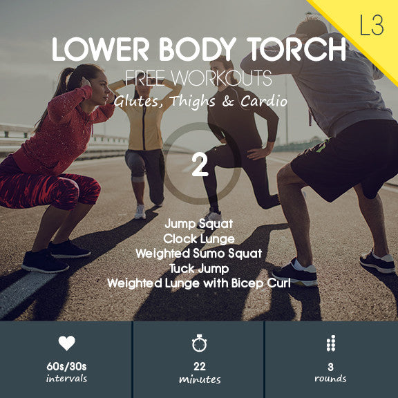 Lower Body Torch 02 - Glutes, Thighs & Cardio