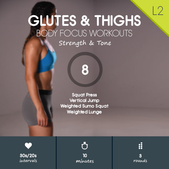 Glutes & Thighs 08 - 10 min Glutes & Thighs Toner with Weights