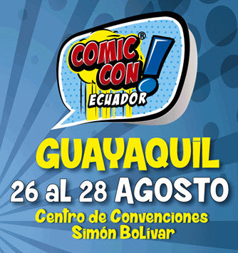 Comic Con Guayaquil - Productos Exclusivos y Concurso