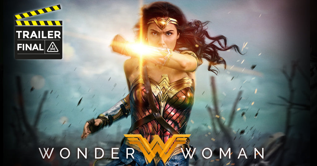 VIDEO | Wonder Woman - Trailer Final Subtitulado