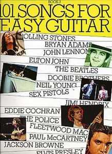 101 Songs for Easy Guitar Book Three