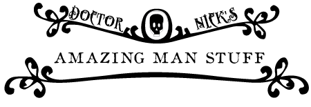 Doctor Nick's Amazing Man Stuff