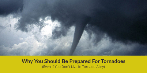 Why You Should Be Prepared For Tornadoes